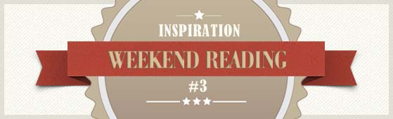7 Tips for Weekend Reading #3