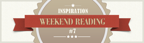 7 Tips for Weekend Reading #7